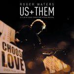 ROGER WATERS: US + THEM. Un documental codirigido por el legendario fundador de Pink Floyd.