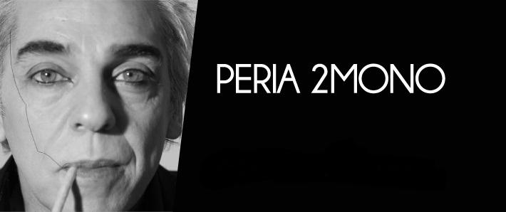 Alfredo Peria presenta su nuevo proyecto, PERIA2MONO «Actividad Musical».