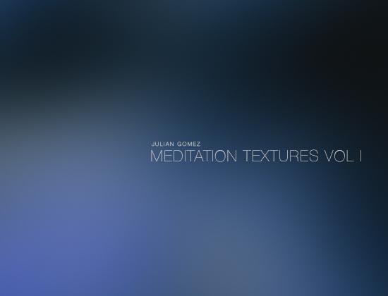 Julian Gomez presenta «MEDITATION TEXTURES VOL I» su nuevo album.