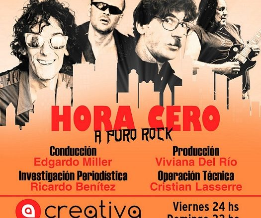 HORA CERO (A Puro Rock)                    Sábados 00:00 hs. Repetición domingos 22:00 hs.