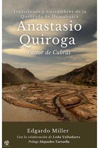 Anastasio Quiroga, pastor de Cabras, editorial Muiños de Vento (ebook) disponible en Baja Libros y otras destacadas tiendas digitales