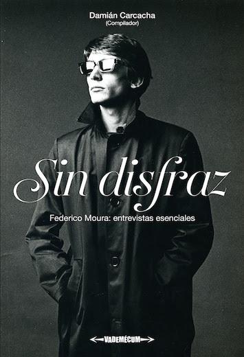 Publican el libro «sin disfraz», homenaje a Federico Moura en el mes de su 70º aniversario